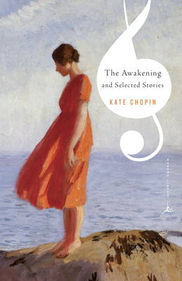 The Mod Lib Awakening & Other Stories by Kate Chopin