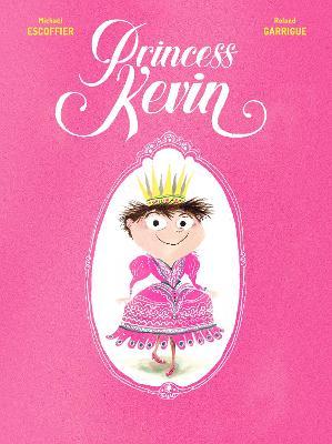 Princess Kevin by Michael Escoffier