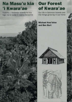 Living Tradition: Changing Life in Solomon Islands by Michael Kwa'ioloa
