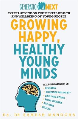 Growing Happy, Healthy Young Minds by Dr. Ramesh Manocha