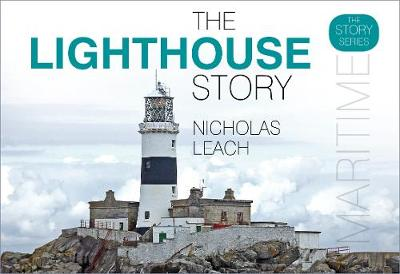 The Lighthouse Story by Nicholas Leach