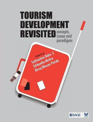 Tourism Development Revisited by Sutheeshna S. Babu