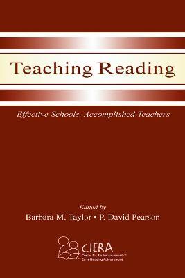 Teaching Reading by Barbara M. Taylor