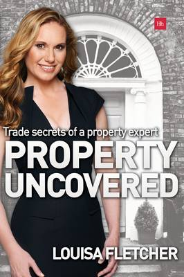 Property Uncovered by Louisa Fletcher