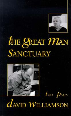 Great Man/Sanctuary by David Williamson