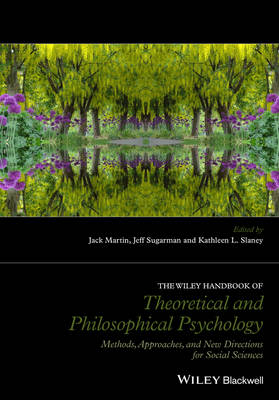 Wiley Handbook of Theoretical and Philosophical Psychology book