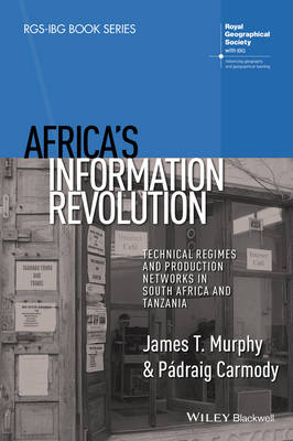 Africa's Information Revolution by James T. Murphy