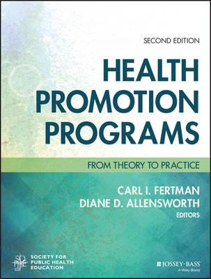 Health Promotion Programs by Carl I. Fertman