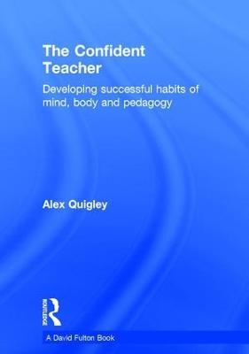 Confident Teacher by Alex Quigley