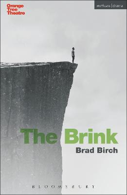The Brink by Brad Birch