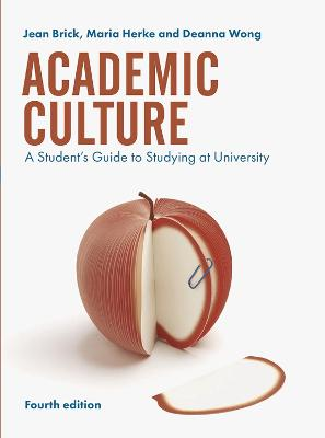 Academic Culture: A Student's Guide to Studying at University book