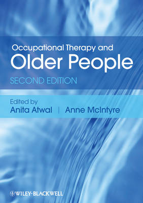 Occupational Therapy and Older People by Anita Atwal