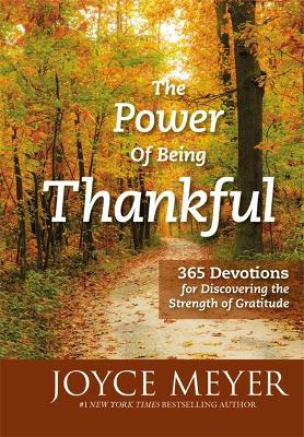 Power of Being Thankful by Joyce Meyer