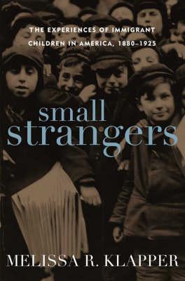 Small Strangers by Melissa R. Klapper