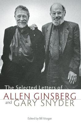 Selected Letters of Allen Ginsberg and Gary Snyder by Allen Ginsberg