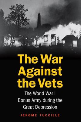 The War Against the Vets by Jerome Tuccille