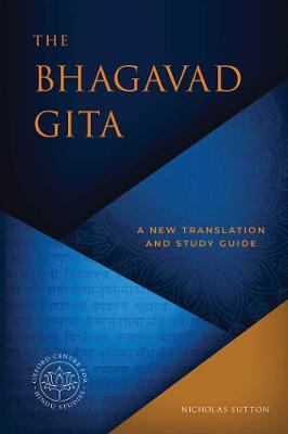 The Bhagavad Gita: A Short Course by Nicholas Sutton