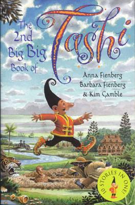 2nd Big Big Book of Tashi by Anna Fienberg