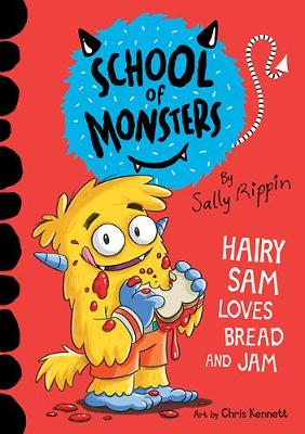 Hairy Sam Loves Bread and Jam: School of Monsters book