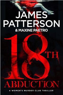 18th Abduction: (Women's Murder Club 18) book