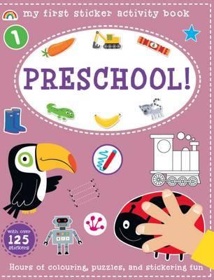 My First Sticker Activity Book - Pre-School! by Philip Dauncey