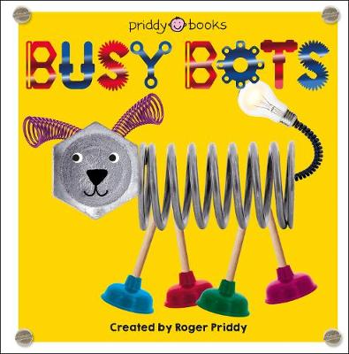 Busy Bots by Roger Priddy