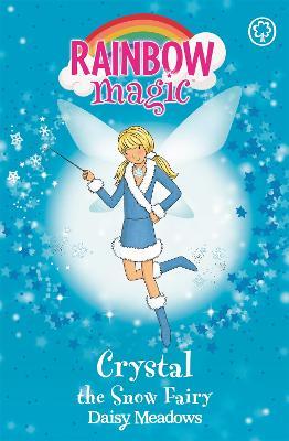 Rainbow Magic: Crystal The Snow Fairy by Daisy Meadows