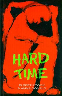 Hard Time by Anna Donald