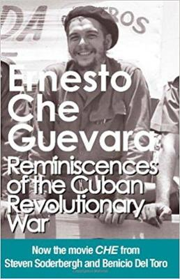 Reminiscences of the Cuban Revolutionary War by Ernesto 'Che' Guevara