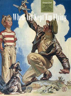 When Art Kept 'Em Flying by Georges Grod