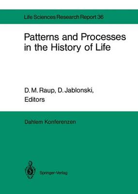 Patterns and Processes in the History of Life by Brian Charlesworth