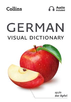 German Visual Dictionary: A photo guide to everyday words and phrases in German (Collins Visual Dictionary) by Collins Dictionaries