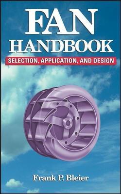 Fan Handbook: Selection, Application, and Design book