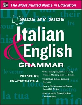 Side by Side Italian and English Grammar by Paola Nanni-Tate