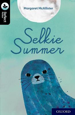 Oxford Reading Tree TreeTops Reflect: Oxford Level 20: Selkie Summer book