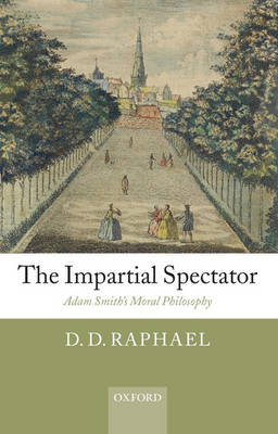 The Impartial Spectator by D. D. Raphael