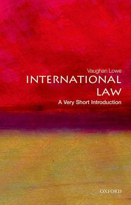 International Law: A Very Short Introduction by Vaughan Lowe