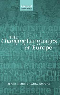 Changing Languages of Europe by Bernd Heine