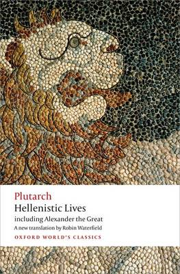 Hellenistic Lives by Plutarch