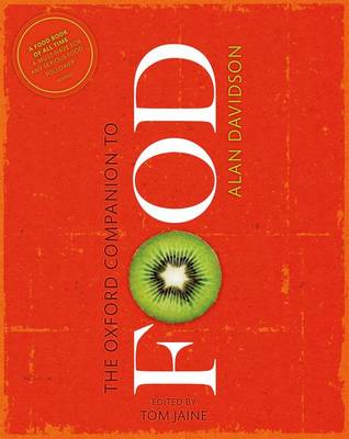 The Oxford Companion to Food by Alan Davidson