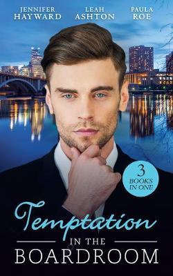 Temptation In The Boardroom by Jennifer Hayward