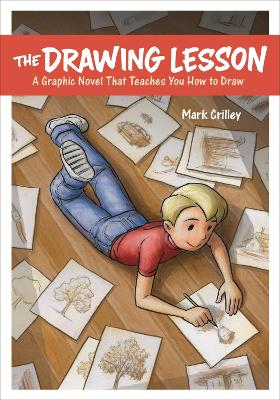 The Drawing Lesson by Mark Crilley