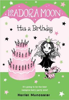 Isadora Moon Has a Birthday by Harriet Muncaster