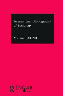 IBSS: Sociology  Vol. 61 by Compiled by the British Library of Political and Economic Science