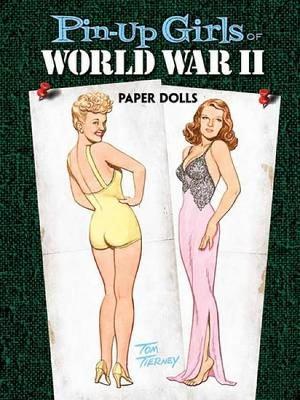 Pin-up Girls of World War II Paper Dolls book