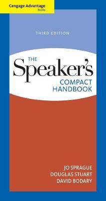 Cengage Advantage Books: The Speaker's Compact Handbook by Douglas Stuart