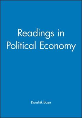 Readings in Political Economy by Kaushik Basu