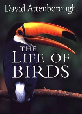 The Life of Birds by Sir David Attenborough