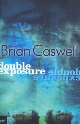 Double Exposure by Brian Caswell