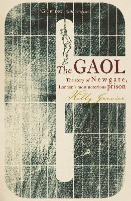 Gaol by Kelly Grovier